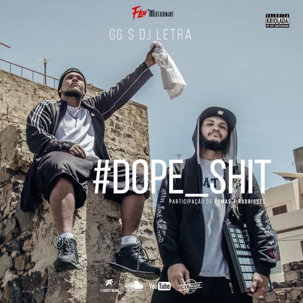 GG & Dj Letra - Dope Sh*t  [Download]