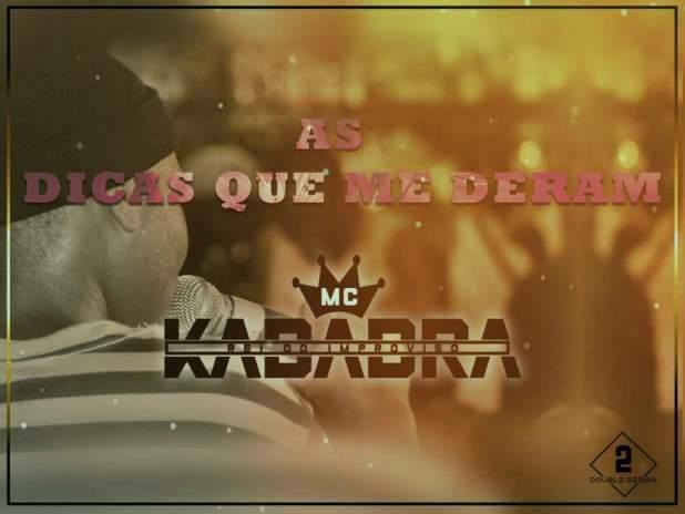 Kadabra MC - As Dicas Que Me Deram [Download]