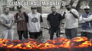 CYPHER GANGUEIRAGEM PARTE 2