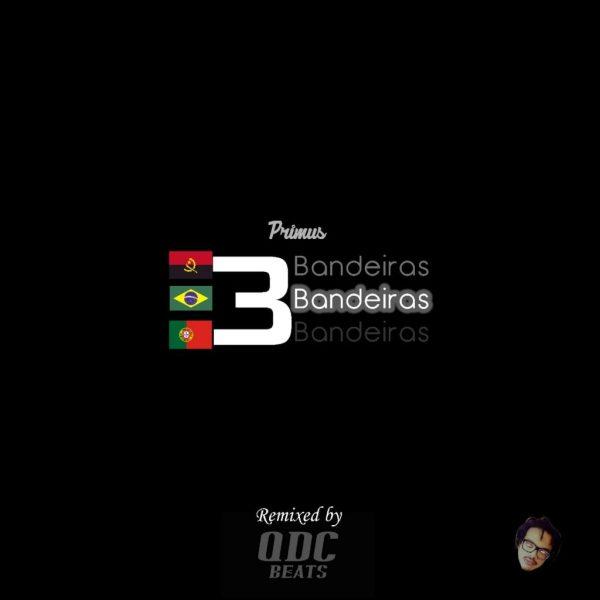 Mixtape: QDC Beats - 3 Bandeiras