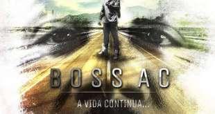 Álbum: Boss AC - A Vida Continua...