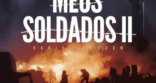 """Daniel Shadow lança single """"Meus Soldados II"""" com DJ Saci"""
