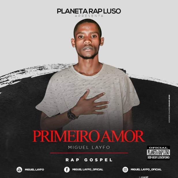 Miguel Layfo - Primeiro Amor