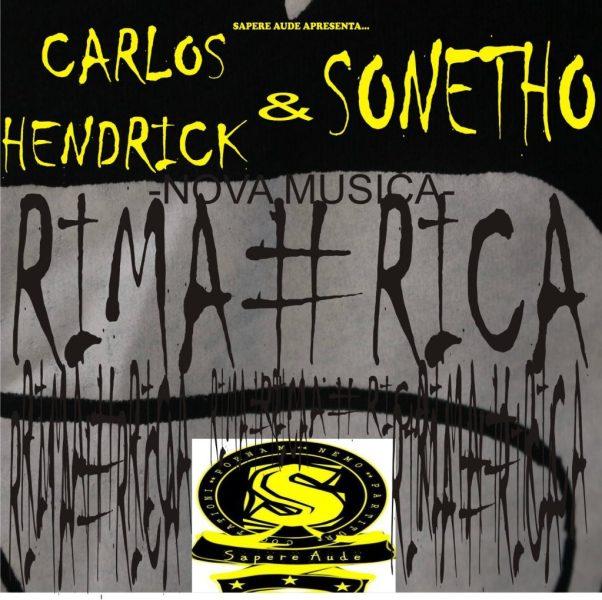 Carlos Hendrick & Sonetho - Rima Rica