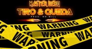 Master Debo – Tiro e Queda [Download Track]