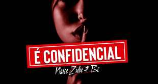 Naice Zulu & BC - É confidencial