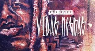 "Edi Rock lança música-manifesto ""Vidas Negras"""