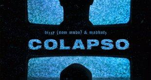 EP: Dizzy (Som Mudo) e MadKutz - Colapso