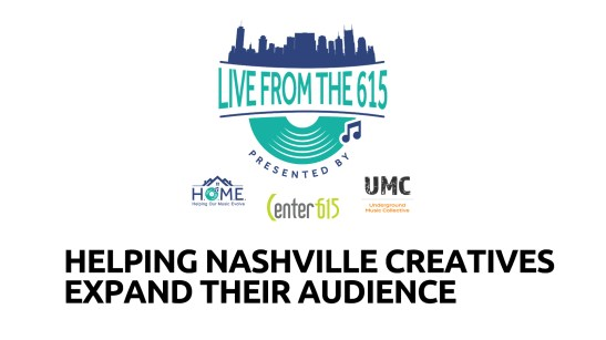 Helping Our Music Evolve (HOME), Underground Music Collective (UMC), and Center 615 are making live streaming make sense for the Nashville music community.