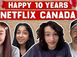 Netflix Canada is Celebrating Its 10th Birthday With a Special Canada Collection