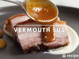 Vermouth Jus (Sauce for pork belly)