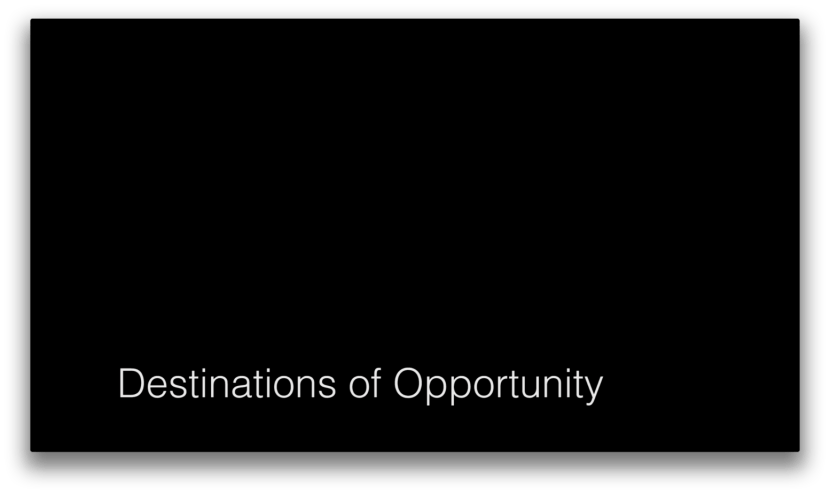 Post - Destinations of Opportunity