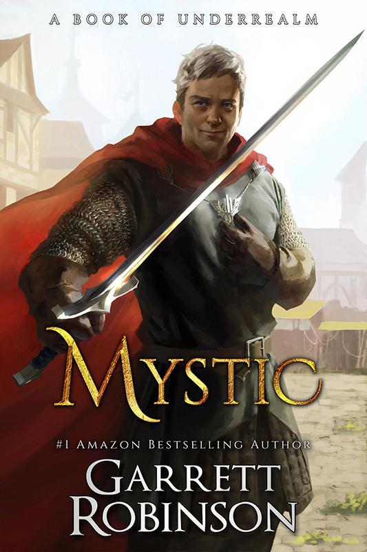 Mystic, the #1 Amazon Bestseller by Garrett Robinson