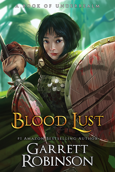 Blood Lust, by Amazon #1 Bestselling Author Garrett Robinson