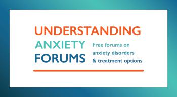 Understanding Anxiety Forums