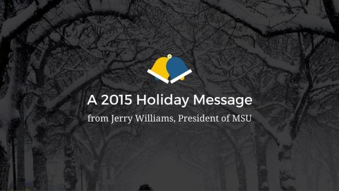 Holiday message from MSU