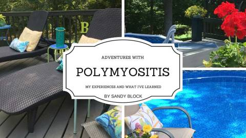 Adventures with Polymyositis, by Sandy Block