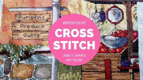 Janet I. shares her Cross Stitch for Myositis Awareness Month and MSU's #MyositisLIFE project