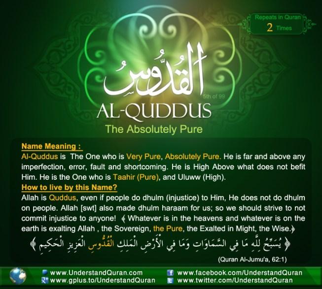 The Answer is       Al-Quddoos!   Understand Al-Qur'an Academy