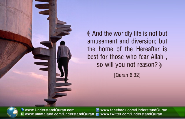 understand-quran-inspiration-and-the-worldly-life