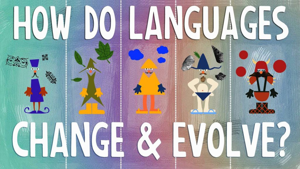 How do languages change and evolve
