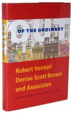Robert Venturi, Denise Scott Brown and Associates, Out of the ordinary