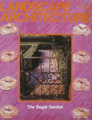 Martha Schwartz, Bagel Garden en Landscape Architecture