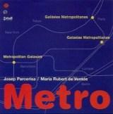 """María Rubert de Ventós, Publicación """"Metro. Galaxias metropolitanas"""" Edicions UPC, 2001."""