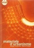 """María Rubert de Ventós, Publicación """"Materials d'urbanisme"""", ETSAB-DUOT, 1999."""