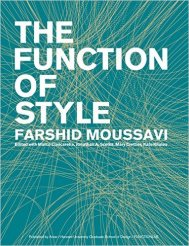 Farshid Moussavi, The Function of Style. Actar D. 2015