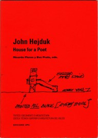 Eva Prats y Ricardo Flores, John Hejduk: House for a Poet