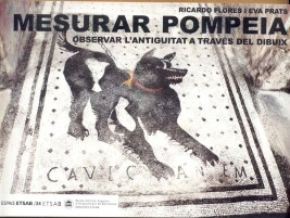 Eva Prats y Ricardo Flores, Mesurar Pompeia
