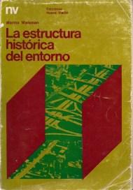Marina Waisman, La estructura histórica del entorno