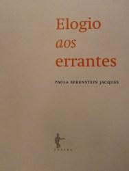 Paola Berenstein Jacques. Elogio aos errantes. 2012