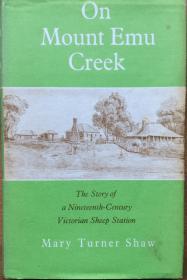 Mary Turner Shaw, On Mount Emu Creek