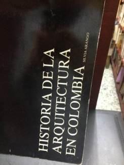 Silvia Arango, Historia de la Arquitectura en Colombia