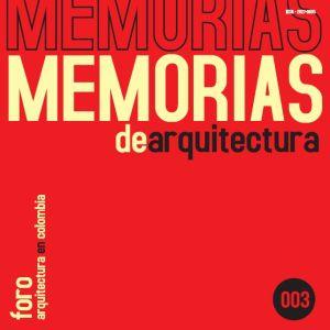 Silvia Arango, Memorias de arquitectura
