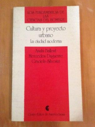 Anahí Ballent, Mercedes Daguerre, Graciela Silvestri, Cultura y proyecto urbano: la ciudad moderna