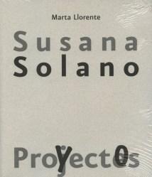Marta Llorente: Susana Solano, proyectos