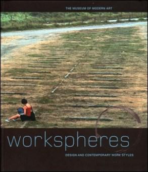 Paola Antonelli, Publicación de la Exposición WorkPheres