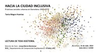 Tania Magro, Tesis doctoral Hacia la ciudad inclusiva. Prácticas sociales urbanas en Barcelona 1969-1979. Barcelona, mayo 2014