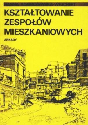Hanna Adamczewska-Wejchert La conformación de complejos de vivienda