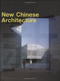 New Chinese Architecture, 2009, [chief editors] Zhi Wenjun, Xu Jie ; [senior editor: Luo Xiaowei]
