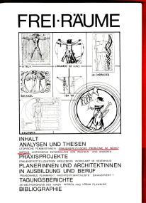 Kerstin Dörhöfer, Ulla Terlinden, Frei-Räume. Streitschrift der Feministischen Organisation von Planerinnen und Architektinnen FOPA e.V.