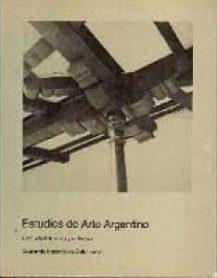 Graciela Viñuales; Ciudad de Salta - Estudios de Arte Argentino. Publicado por Academia Nacional de Bellas Artes, Buenos Aires, 1983