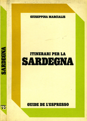 Giuseppina Marcialis. Portada del libro 'Itinerari per la Sardegna'. Guide de l'Espresso. 1981.
