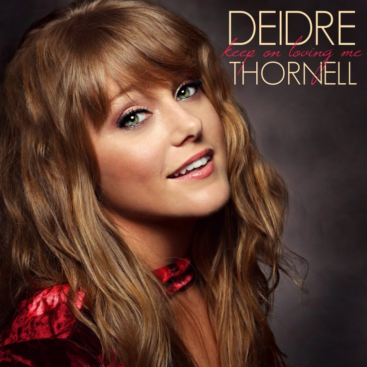 Deidre Thornell's Keep On Loving Me cover art