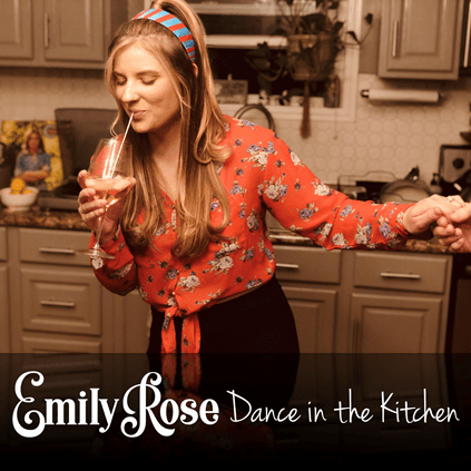 Emily Rose Dance in the Kitchen cover art