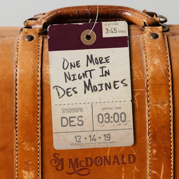 "This photo is the cover art for the new single from SJ McDonald. The single is called ""One More Night in Des Moines"""