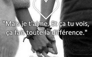 « Mais je t'aime. Et ça tu vois, ça fait toute la différence. »